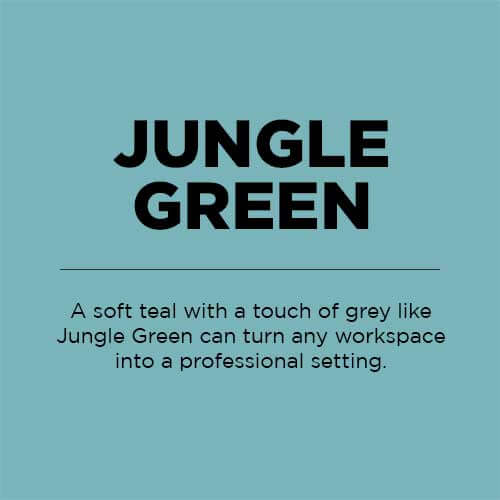Jungle Green, A soft teal with a touch of grey like Jungle Green can turn any workspace into a professional setting.
